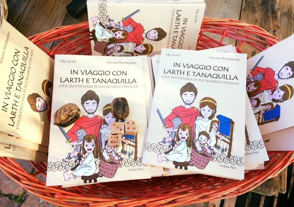 In viaggio con Larth e Tanaquilla. Vita quotidiana di due bambini etruschi